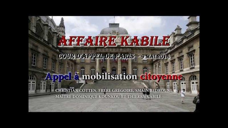 Affaire Kabile cour d'appel de Paris 9 Mai 2018 Appel à mobilisation citoyenne