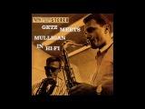 Stan GetzGerry Mulligan - Getz Meets Mulligan In Hi Fi (1957) (Full Album)