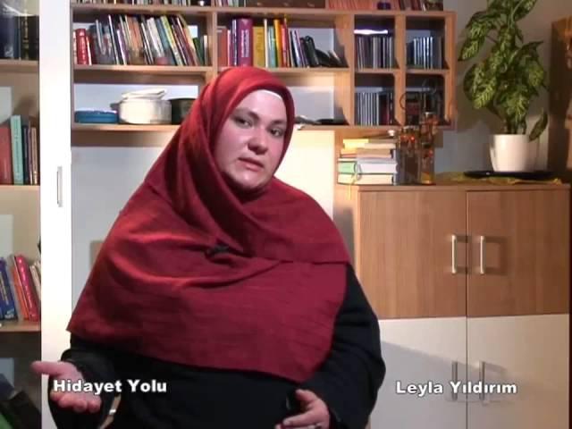 NİÇİN MUSLUMAN OLDU - HIDAYET YOLU - LEYLA YILDIRIM