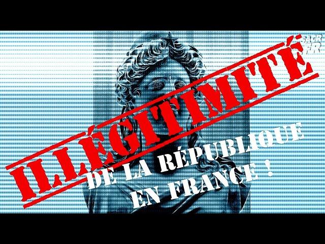 Lillégitimité de la république en France