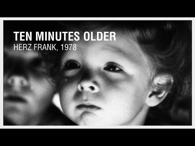 Старше на 10 минут 10 minutes older 1978 ~ Герц Франк Herz Frank