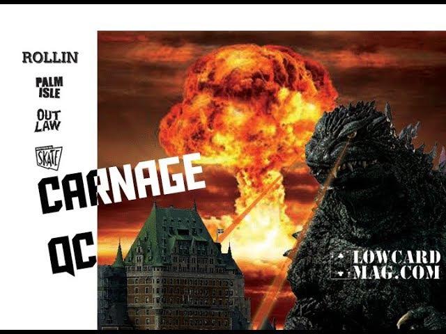 Lowcard Carnage QC