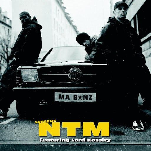 Suprême NTM альбом Ma B*nz