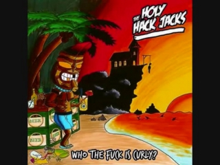 The Holy Hack Jacks-Just A Psycho