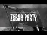 Промо отчетного концерта ZEBRA PARTY 5 от 9 декабря 2017