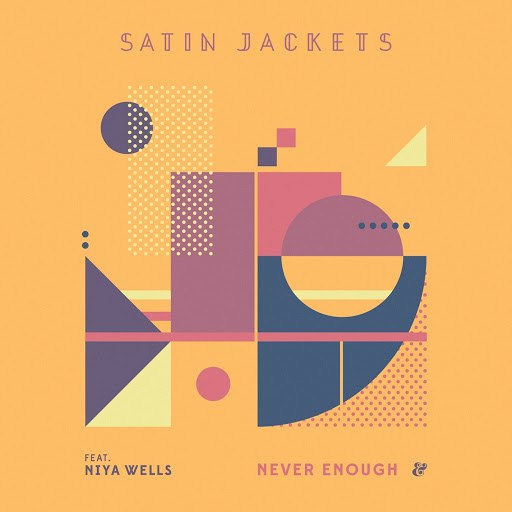Satin Jackets альбом Never Enough