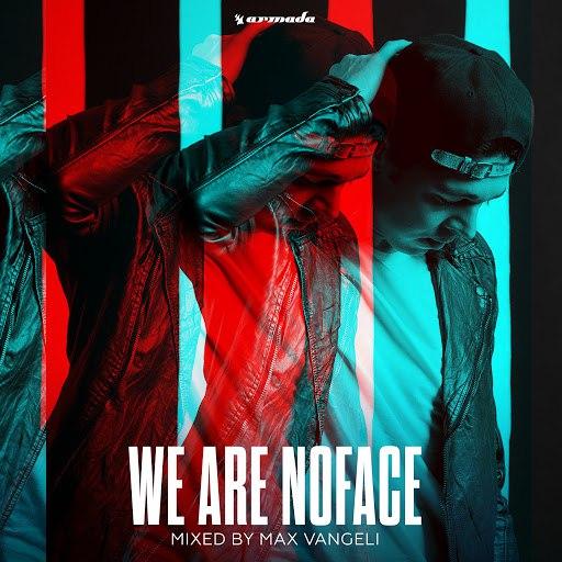 Max Vangeli альбом We Are NoFace (Mixed by Max Vangeli)