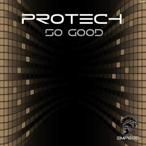 Protech альбом So Good