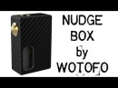 The Nudge Box Squonker by WOTOFO