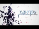 Groundbreaking | Party Riot