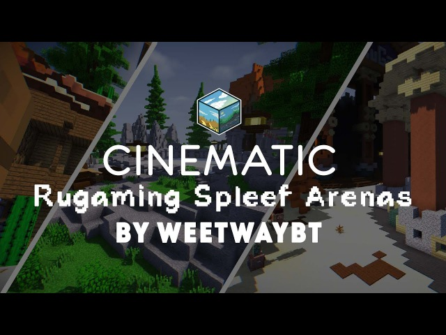 [CINEMATIC] Rugaming Spleef Arenas by WeetWay (60Fps)