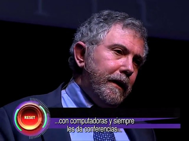 What is our economic reality? - Paul Krugman - CDI 2011