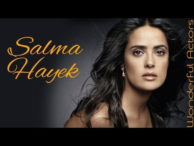 Salma Hayek Time Lapse Filmography Through the years Before and Now