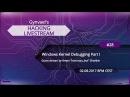 Hacking Livestream 28: Windows Kernel Debugging Part I