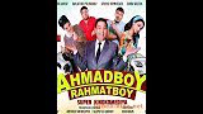 Ahmadboy Raxmatboy / Ахмадбой Рахматбой 2018 HD