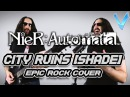 NIER AUTOMATA - City Ruins (Rays of Light/Shade) [EPIC ROCK COVER] (Little V)