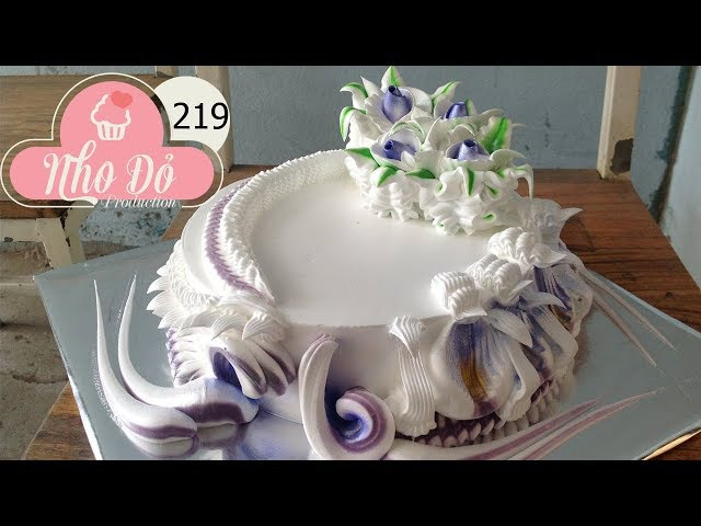 Cách Làm Bánh Kem Đơn Giản Đẹp ( 219 ) Cake Icing Tutorials Buttercream ( 219 )