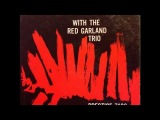 John Coltrane With The Red Garland Trio (1958) (Full Album)