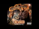 E-40 - What's My Name