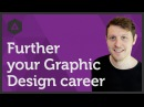 Further your Graphic Design career Ep44/45 Beginners Guide to Graphic Design