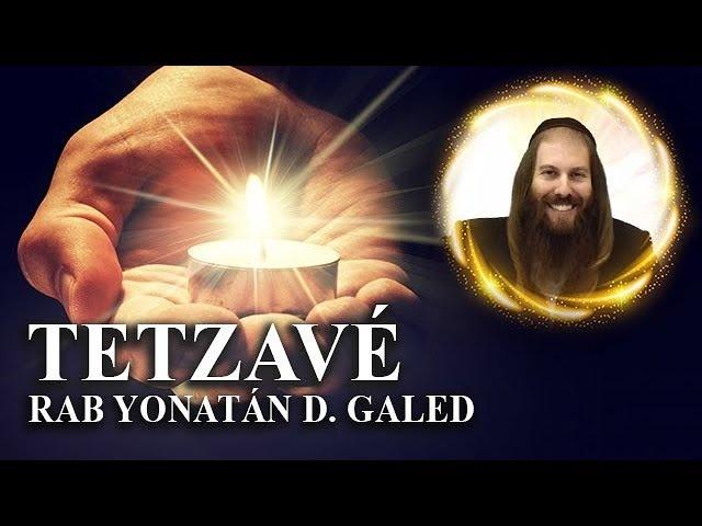 ¡Enciende Tu Alma! – TETZAVÉ | Rab Yonatán D. Galed