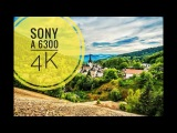 SONY a6300 18-105 mm F4 S-Log 4K video test