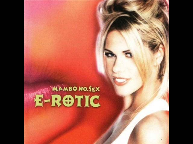 E-Rotic - Dr. Love (Album Version)