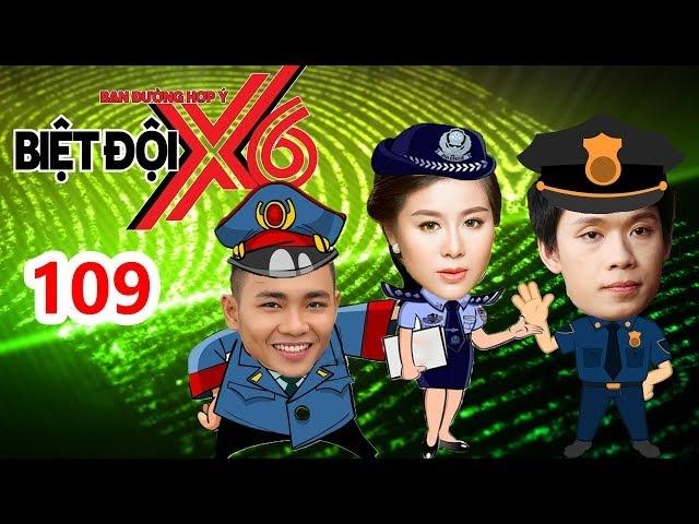 BIỆT ĐỘI X6 | BDX6 109 | Nam Thư rủ rê Anh Tú - Quang Trung lầy lội cùng Baggio - Sĩ Thanh - Miko😱