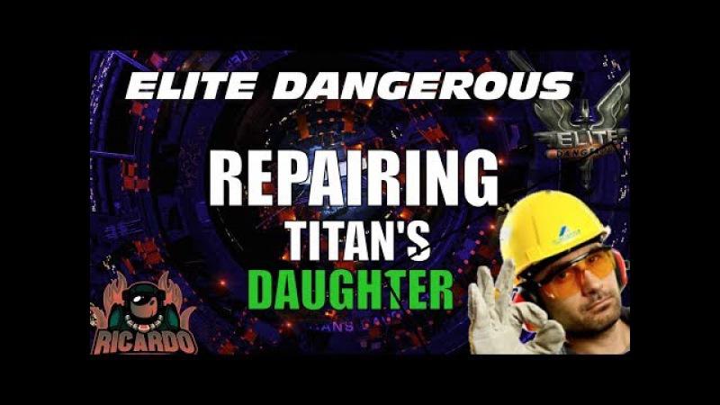 Elite Dangerous - Titans Daughter Station Repair Effort post Thargoid attack