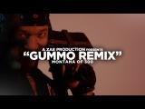 Montana Of 300 - GUMMO REMIX Shot By @AZaeProduction
