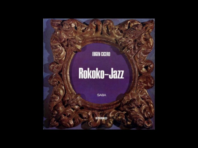 Eugen Cicero – Rokoko-Jazz (1965)