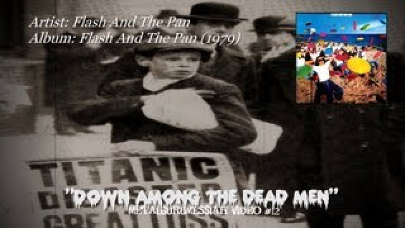 Flash And The Pan Down Among The Dead Men 1979 HQ Audio HD Video ~MetalGuruMessiah~