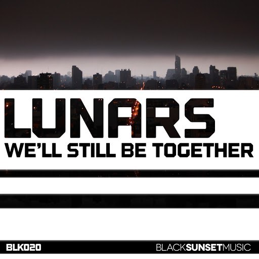 Lunars альбом We'll Still Be Together