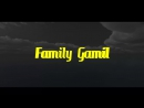 Family Gamil