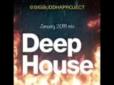 January 2018 DEEP HOUSE mix