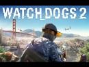 стирим Watch Dogs 2 начало игры