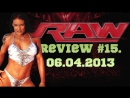 RAW Review 15. 06/05/2013