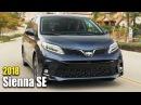 2018 Toyota Sienna SE Minivan - Driving and Design
