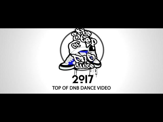 TOP 10 OF DNB DANCE   2017