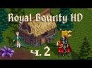 Royal Bounty HD прохождение с Kwei, часть 2