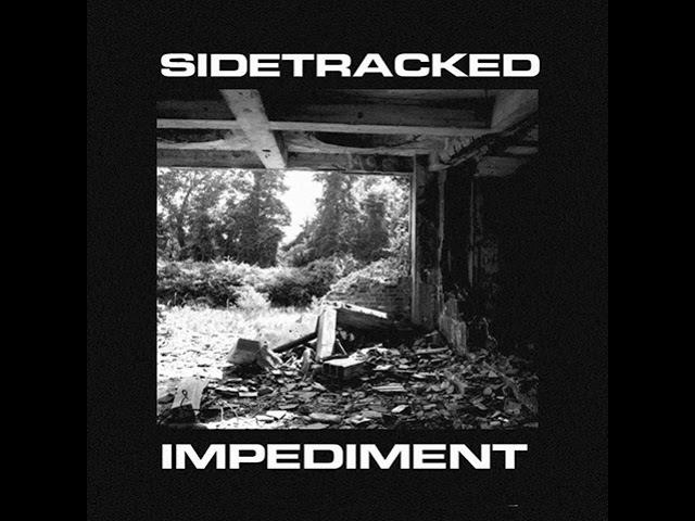 Sidetracked - Impediment tape CS [2017]