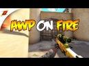 AWP ON FIRE (CS:GO AWP Frag Movie)