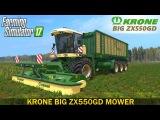 Farming Simulator 17 KRONE BIG ZX550GD MOWER
