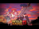 Wild ARMS 5 OST - The Dry Wind Blows Over You