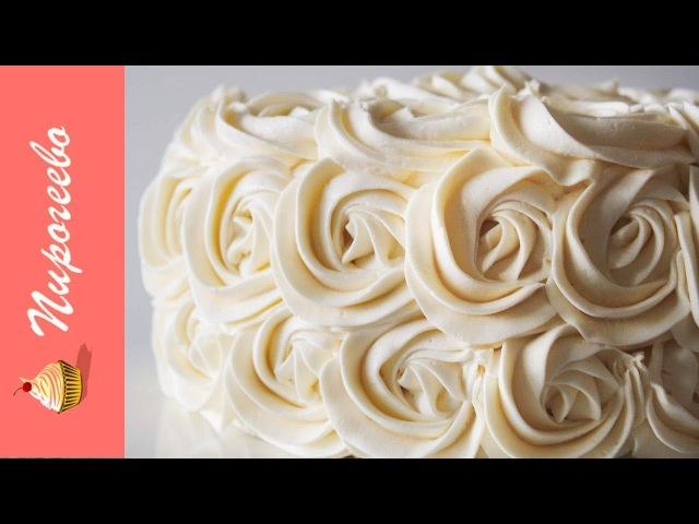 КРЕМ ЧИЗ для Торта и Капкейков (на Масле и на Сливках) Подробный рецепт