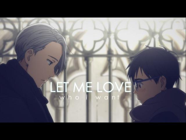「AMV」Let me love - Yuri on Ice | Victor x Yuri