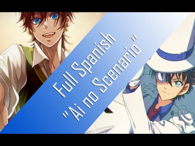 【OP2 Magic Kaito 1412】Ai no Scenario Full ~ 【Español Latino】