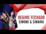 Simone e Simaria - Regime Fechado