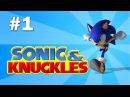 Short Play Sonic Knuckles 1 Mushroom Hill Zone