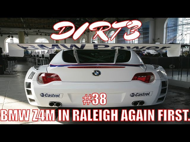 DIRT 3 BMW Z4M IN RALEIGH AGAIN FIRST Dirt3